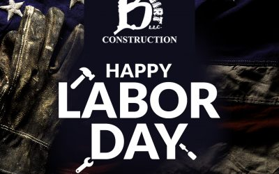 Happy Labor Day from B-Dirt Construction